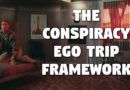 The Conspiracy Ego Trip Framework (Total Recall)