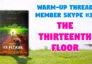 Member Skype #31 Warmup – The Thirteenth Floor (1999)