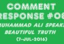 JLBP1676 | CR#08: Muhammad Ali Speaks Beautiful Truth (7-Jul-2016)