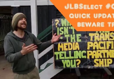 JLBSelect #04   Quick Update – Beware the TPP!
