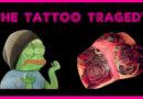 The Tattoo Tragedy