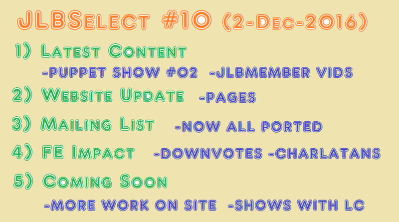 JLBSelect #10 | They Are Paying Attention (2-Dec-2016)