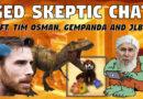 Ged Skeptic Chat ft. Tim Osman & Gempanda (17-Feb-2017)