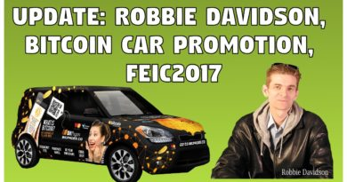 UPDATE: Robbie Davidson, Bitcoin Car Promotion, and FEIC2017