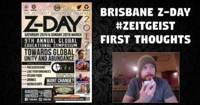 JLB Coverage of Brisbane Z-Day (Zeitgeist Movement) – First Thoughts