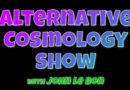 Alternative Cosmology Show | Pilot (28-May-2017)