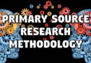 Primary Source Research Methodology