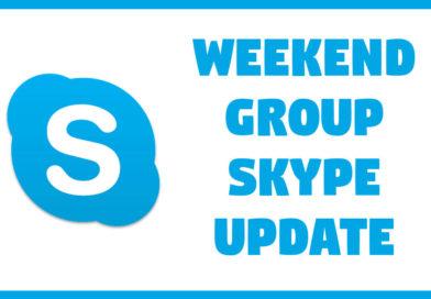 Update: Weekend Skype Calls