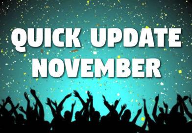 Quick Update – November