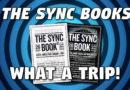 The Sync Books – What a Trip!