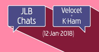 JLB Chats w/ Velocet + KHam (12-Jan-2018)