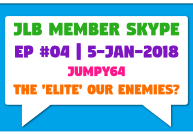 JLB Member Skype #04 – The 'Elite' Our Enemies? (5-Jan-2018)