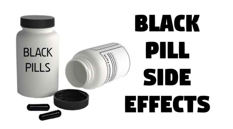 Black Pill Side Effects