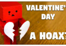 Is Valentine's Day a HOAX?