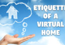 The Etiquette of a Virtual Home