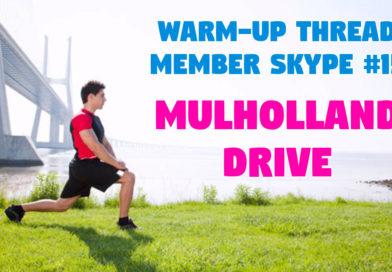 Member Skype #15 Warmup – Mulholland Drive (2001)