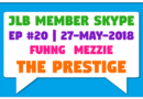 JLB Member Skype #20 – The Prestige (27-May-2018)