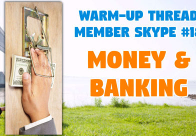 Member Skype #18 Warmup – Money and Banking
