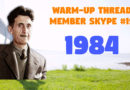 Member Skype #19 Warmup – 1984 by George Orwell