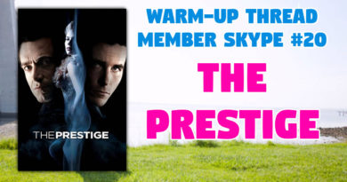 Member Skype #20 Warmup – The Prestige (2006)