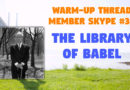 Member Skype #30 Warmup – 'The Library of Babel' by Jorge Luis Borges