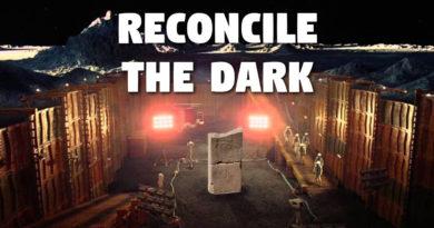 Reconcile the Dark