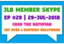 Member Skype #29 – Jay Dyer & Esoteric Hollywood (29-Jul-2018)