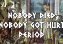 'Ancient Greece': Nobody Died, Nobody Got Hurt. Period.