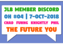 JLB Member Discord   Open House #04   The Future You (7-Oct-2018)