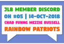 JLB Member Discord | Open House #05 | Rainbow Patriots (14-Oct-2018)