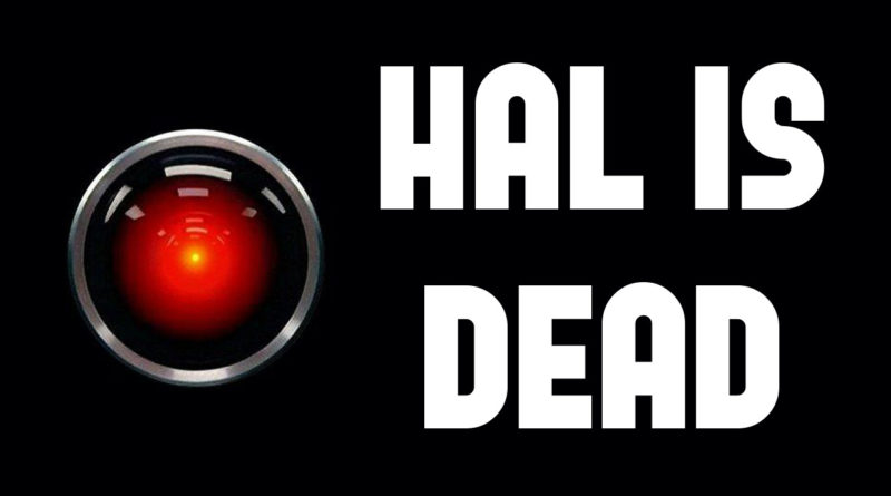 HAL is Dead – Long Live the King (2001: A Space Odyssey)