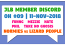 JLB Member Discord | Open House #09 | Normies vs Lizard People (11-Nov-2018)