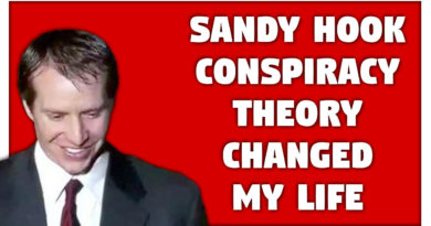 Sandy Hook Conspiracy Theory Changed My Life