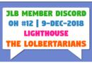 JLB Member Discord | Open House #12 | The LOLbertarians (9-Dec-2018)