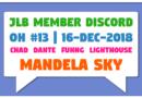 JLB Member Discord | Open House #13 | Mandela Sky (16-Dec-2018)