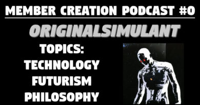 OriginalSimulant Podcast — Technology, Futurism, Philosophy