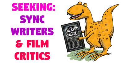 SEEKING: Sync Writers and Film Critics