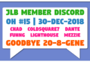 JLB Member Discord | Open House #15 | Goodbye 20-8-Gene (30-Dec-2018)