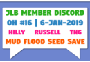 JLB Member Discord | Open House #16 | Mud Flood Seed Save (6-Jan-2019)