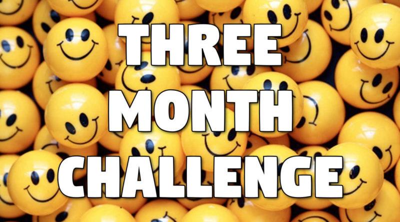 Three Month Challenge