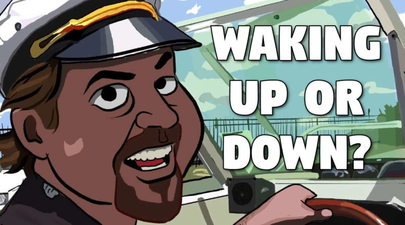 Waking Up Or Down?