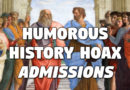 Humorous History Hoax Admissions by Al