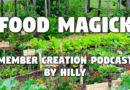 Hilly Podcast — Food Magick