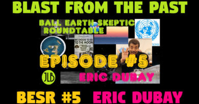 Blast From The Past – Eric Dubay on the Ball Earth Skeptic Roundtable