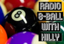 Radio 8-Ball with Hilly