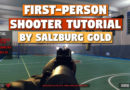 'First-Person Shooter Tutorial' by Salzburg Gold