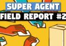 Super Agent Field Report #2 – Hando's Candidacy