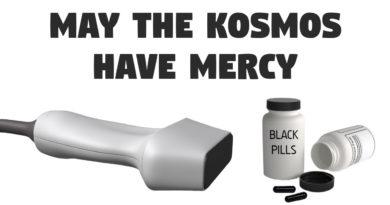 May The Kosmos Have Mercy
