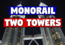 Monorail Two Towers