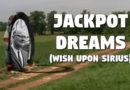Jackpot Dreams (Wish Upon Sirius)